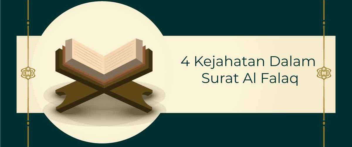 4 Kejahatan Dalam Surat Al Falaq beserta Penjelasan Lengkapnya